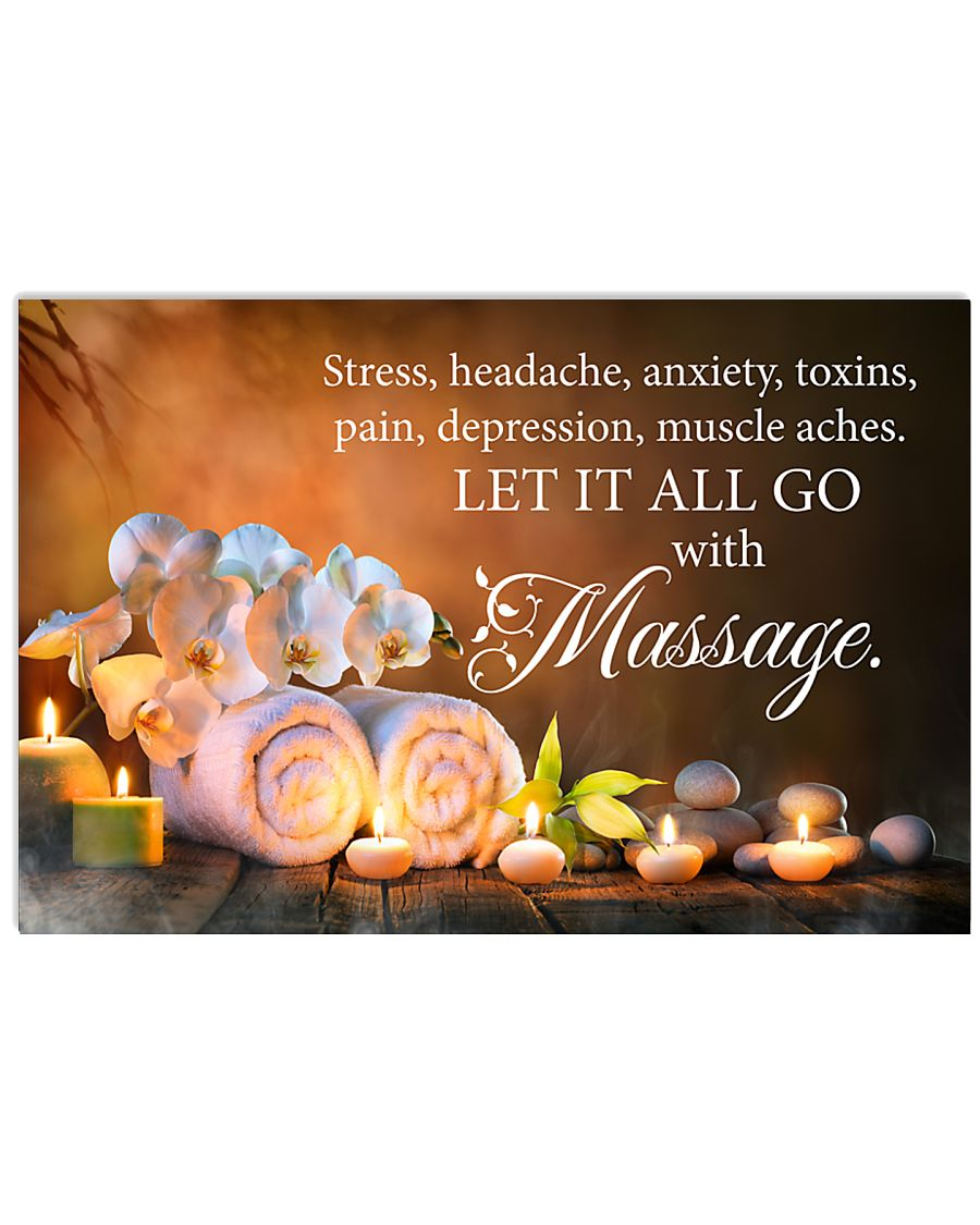 Massage therapist Let it all go with massage 17x11 Poster