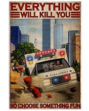Paramedic Choose Something Fun 11x17 Poster front