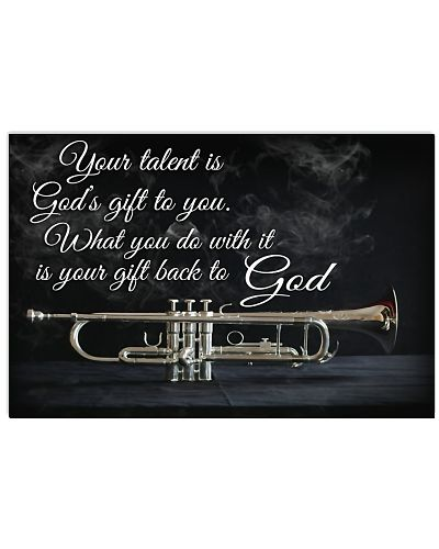 Trumpet Your Talent Is God's Gift To You