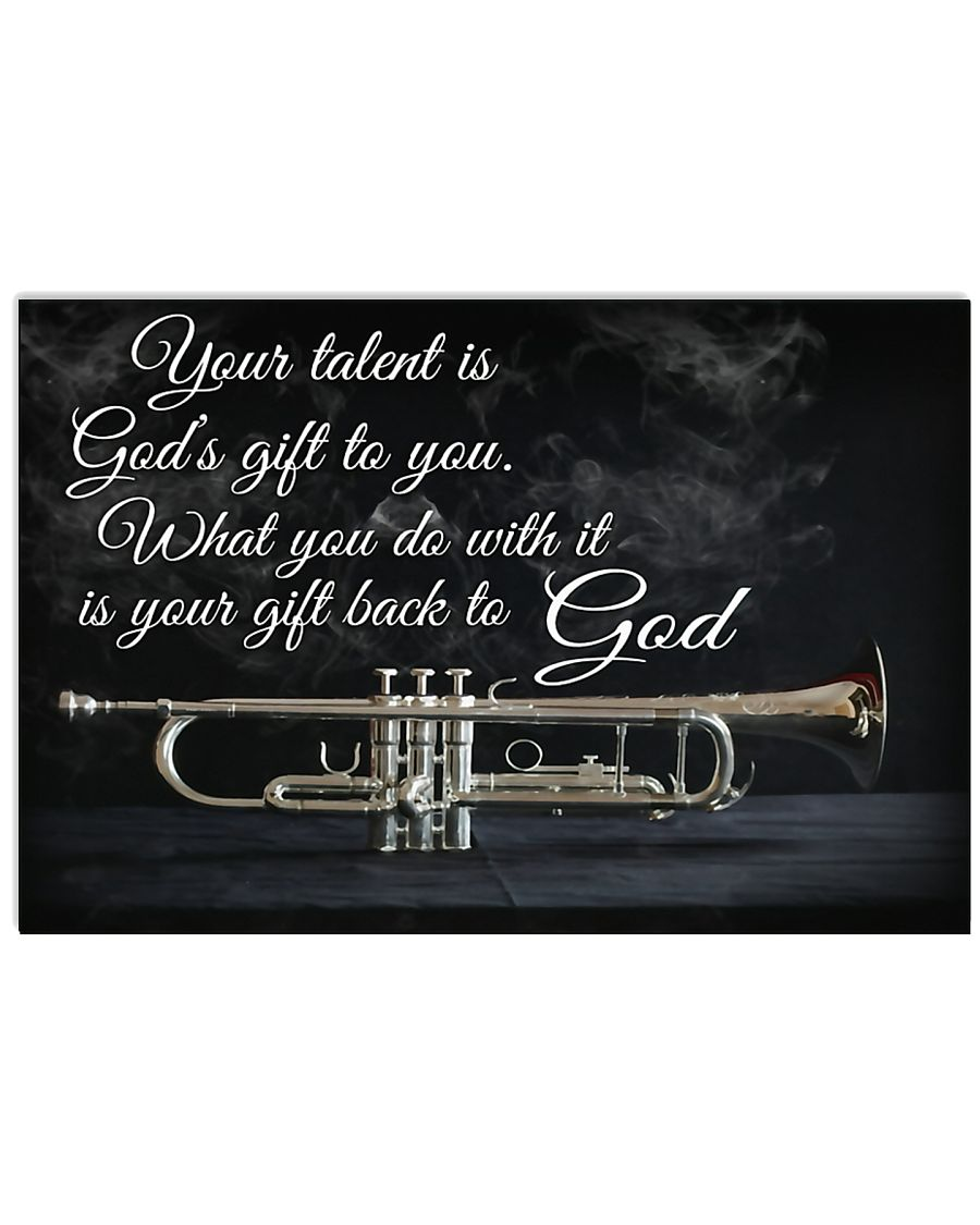 Trumpet Your Talent Is God's Gift To You 17x11 Poster