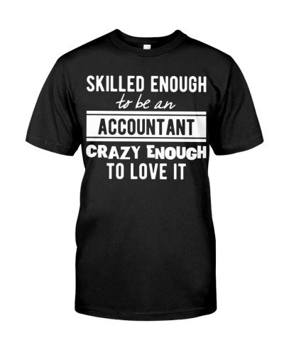 Accountant - Crazy Enough To Love It