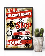Phlebotomist I stop when I'm done 11x17 Poster lifestyle-poster-8
