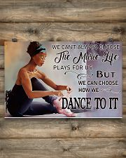 Ballet - We Can Choose How We Dance To It 17x11 Poster poster-landscape-17x11-lifestyle-14