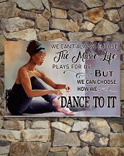 Ballet - We Can Choose How We Dance To It 17x11 Poster poster-landscape-17x11-lifestyle-16