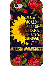 Autism In A World Full Of Roses Be A Sunflower Phone Case i-phone-7-case