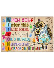 Teacher When You Enter This Loving School 17x11 Poster front