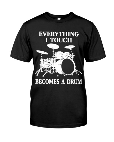Drummer Everything I touch becomes a drum