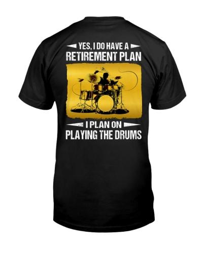 Drummer - I do have a retirement plan