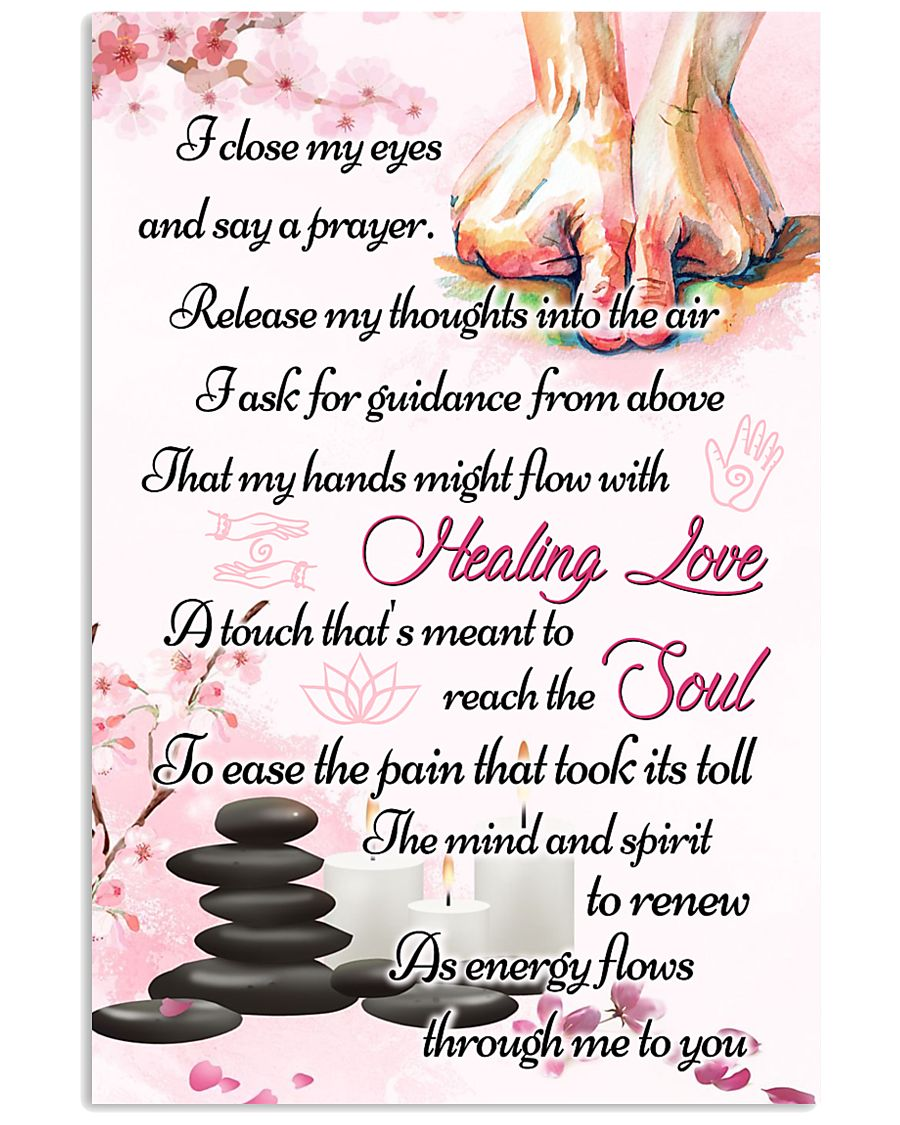 Massage My Hands Might Flow With Healing Love 11x17 Poster