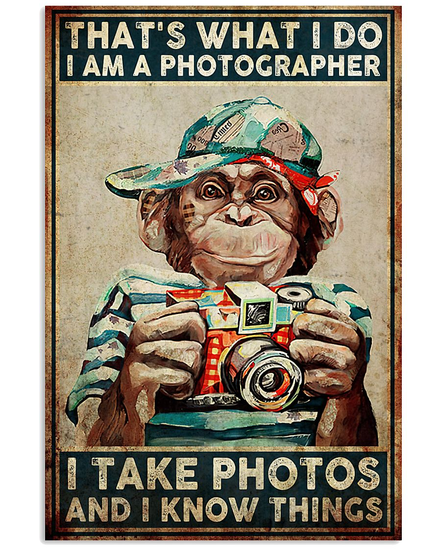 I Take Pictures Photographer 11x17 Poster
