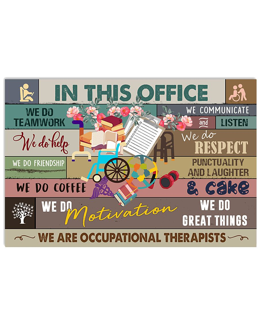 Occupational Therapist In this office  24x16 Poster