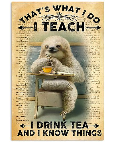 Teacher I Drink Tea And I Know Things