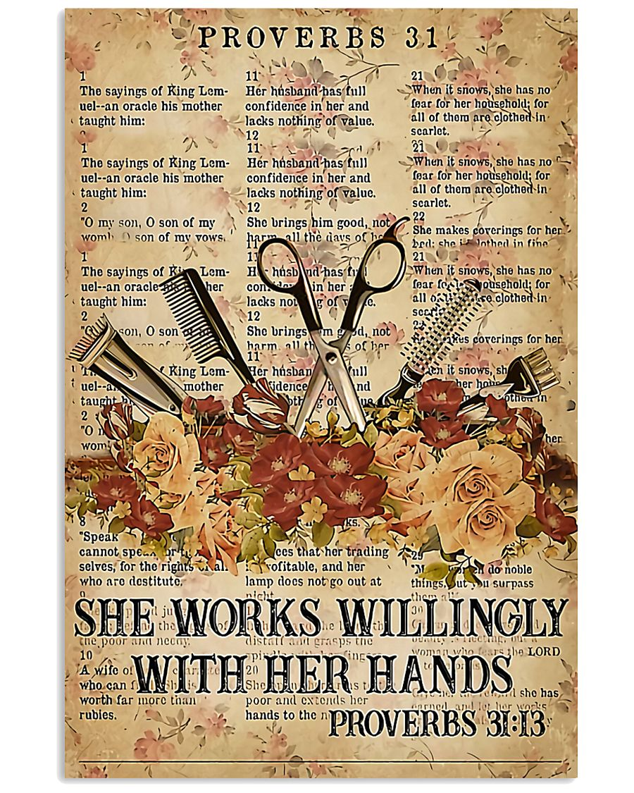 Hairstylist She Works Willingly With Her Hands 11x17 Poster