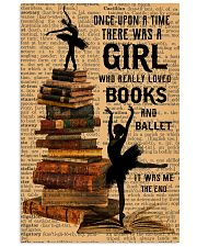 There was a girl who really loved books and ballet 11x17 Poster front