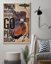 Drummer When Nothing Goes Right Go Play Drum 11x17 Poster lifestyle-poster-1
