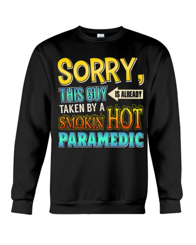 This guy is taken by a smokin hot paramedic