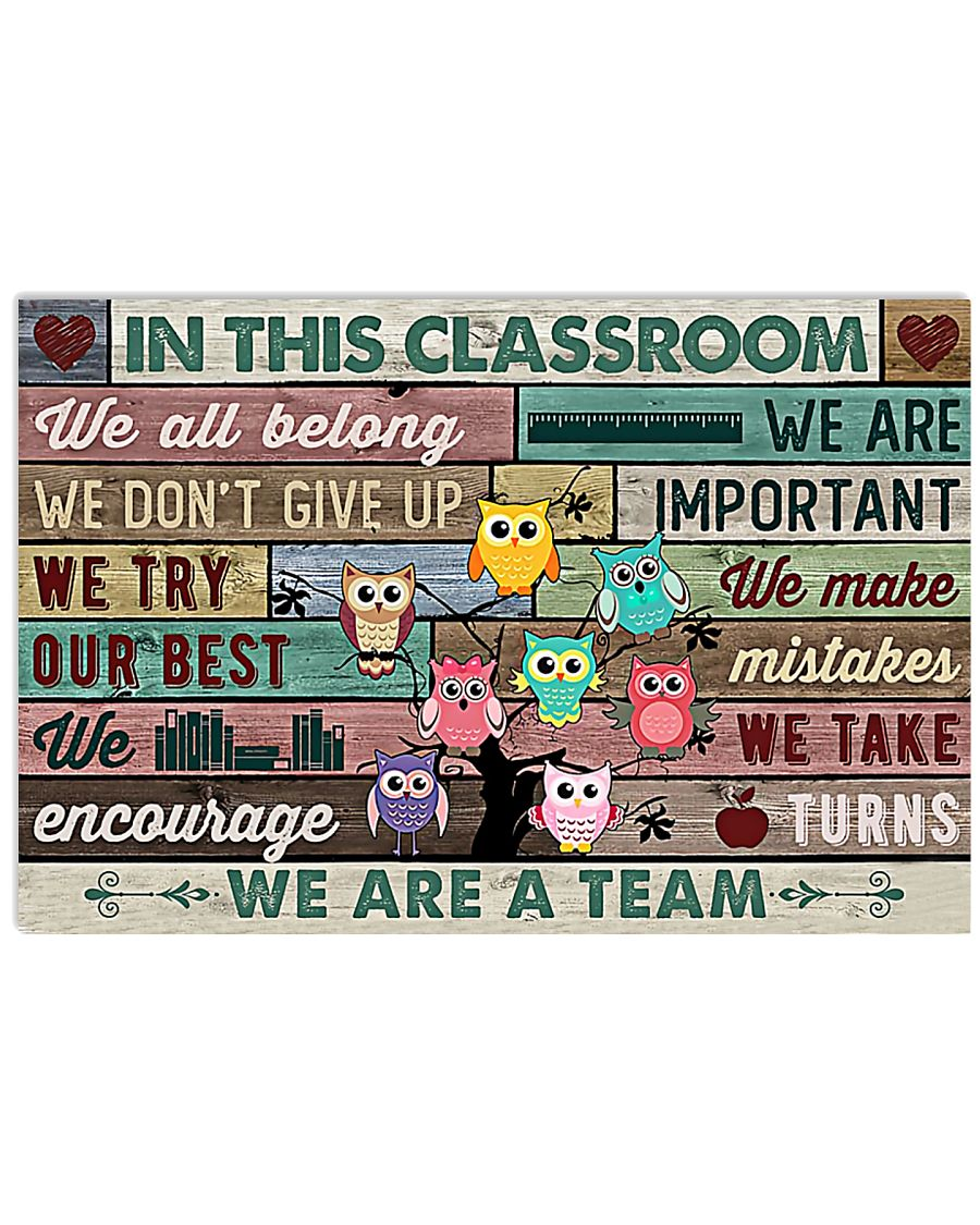 Teachers In This Classroom We Are A Team 17x11 Poster