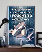 Ballet -  I love the person I've become 11x17 Poster lifestyle-poster-2