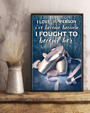 Ballet -  I love the person I've become 11x17 Poster lifestyle-poster-3