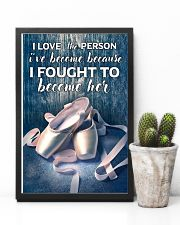 Ballet -  I love the person I've become 11x17 Poster lifestyle-poster-8