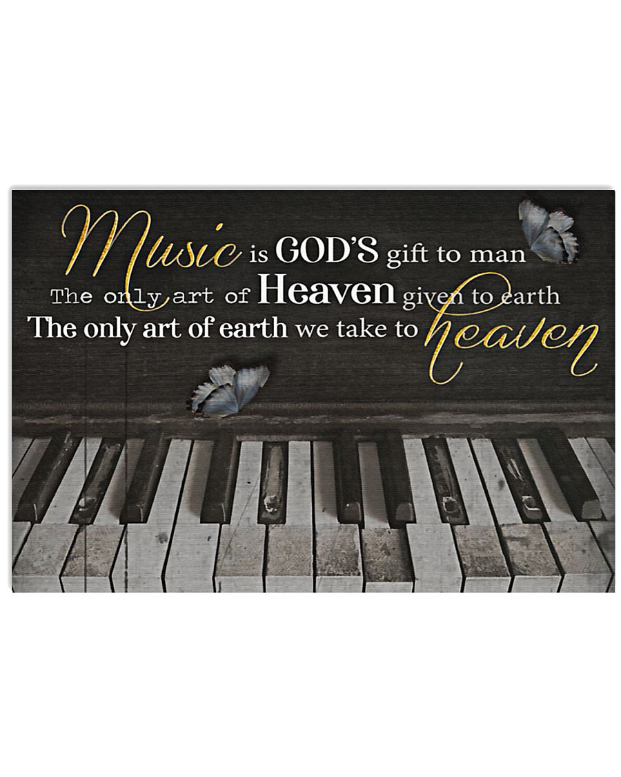 Pianist Music is art we take to heaven Poster 17x11 Poster