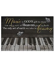 Pianist Music is art we take to heaven Poster 17x11 Poster front