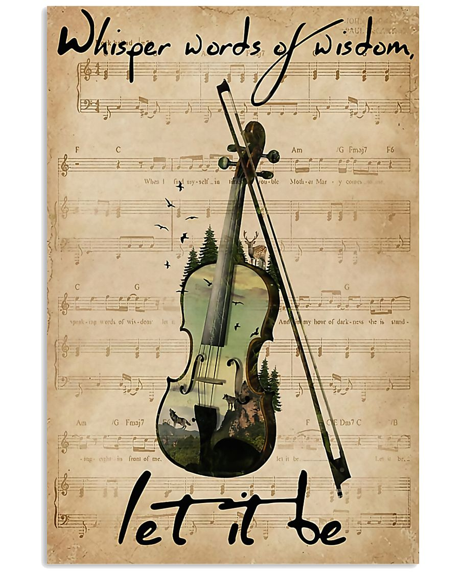 Violin Whisper Words Of Wisdom Let It Be 11x17 Poster