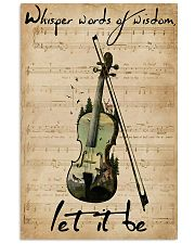 Violin Whisper Words Of Wisdom Let It Be 11x17 Poster front