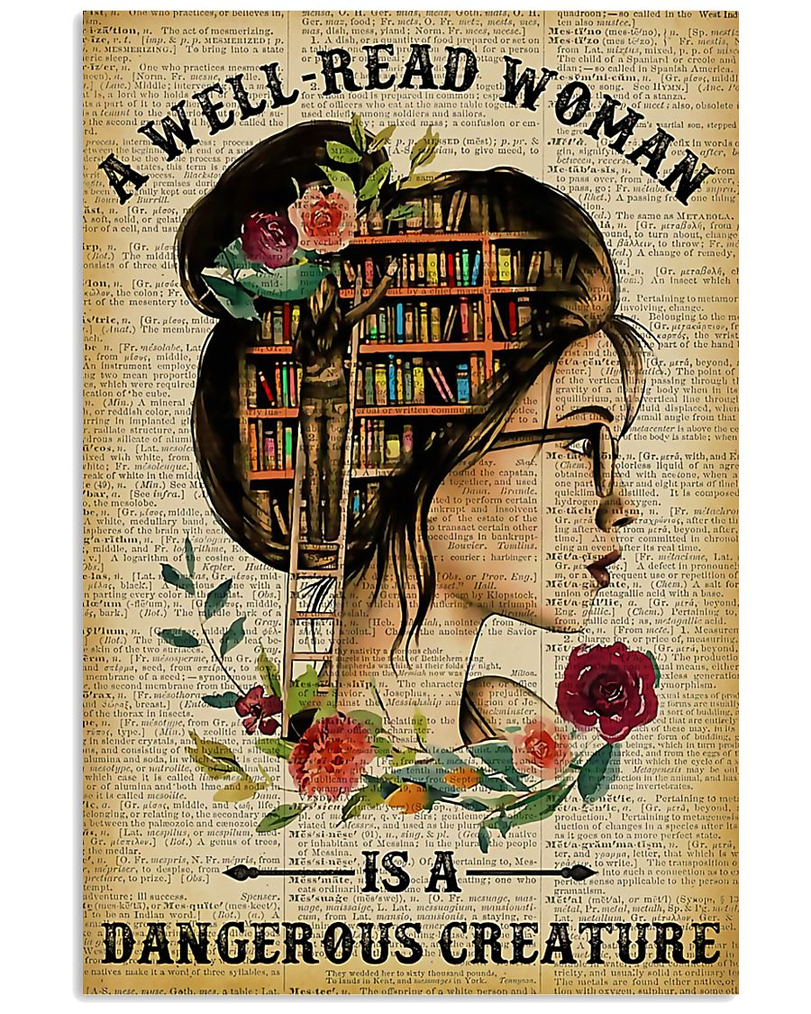 Book A Well-read Woman Is A Dangerous Creature 11x17 Poster