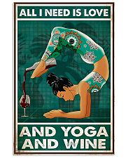 Yoga - All I Need Is Love And Yoga And Wine 11x17 Poster front