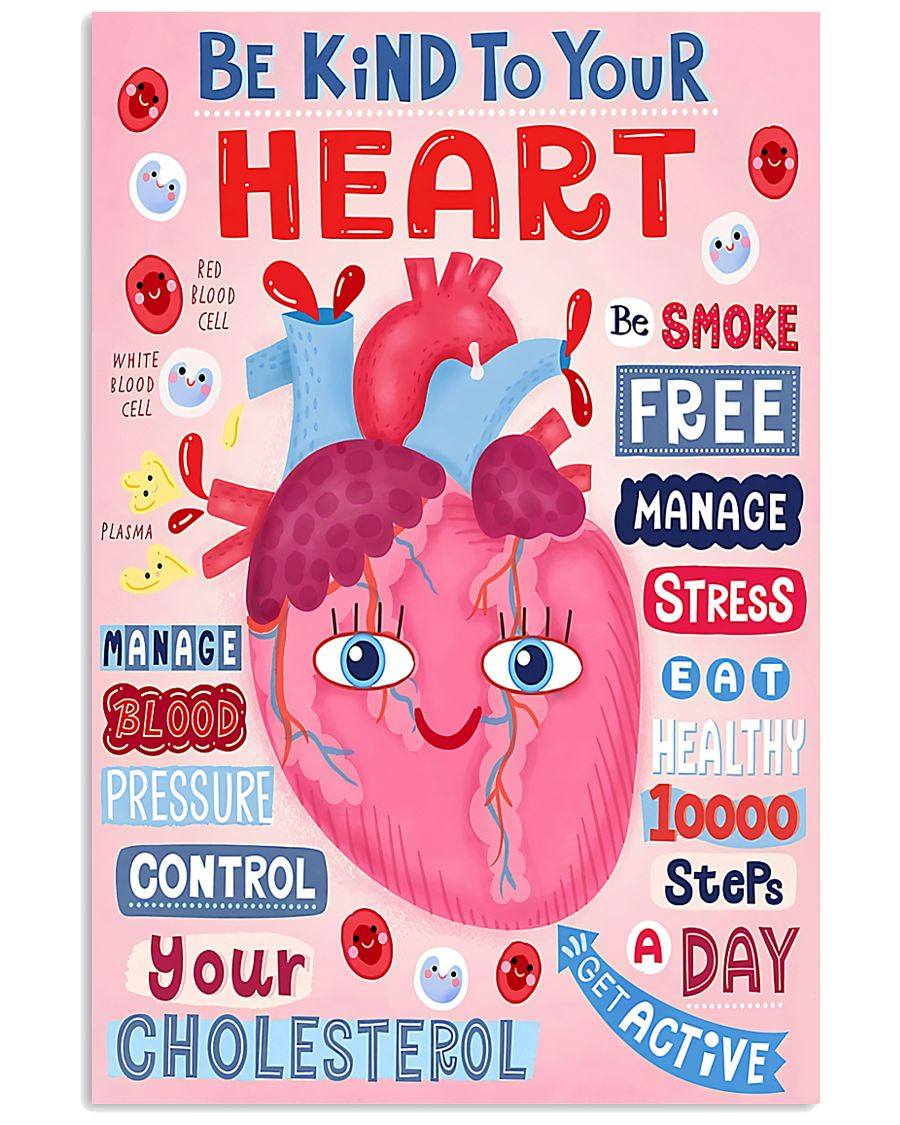 Be Kind To Your Heart Cardiologist 11x17 Poster