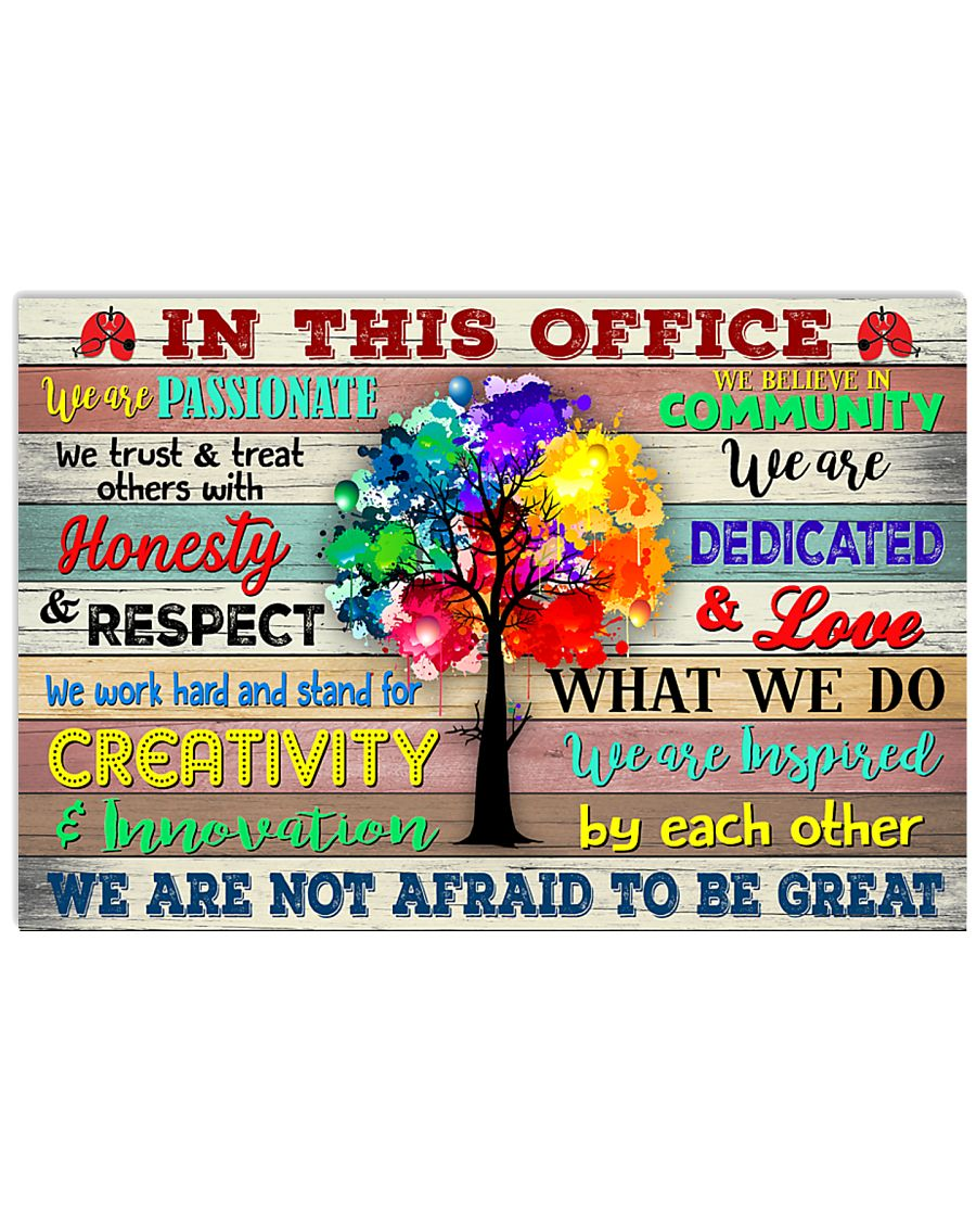 RT In This Office We Are Not Afraid To Be Great 17x11 Poster