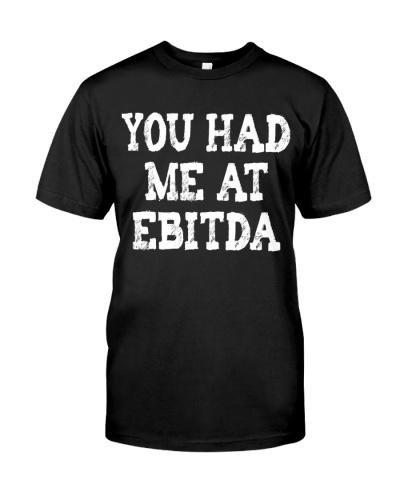 Accountant You Had Me At Ebitda
