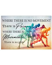 PT Where There Is Movement There Is No Pain 17x11 Poster front