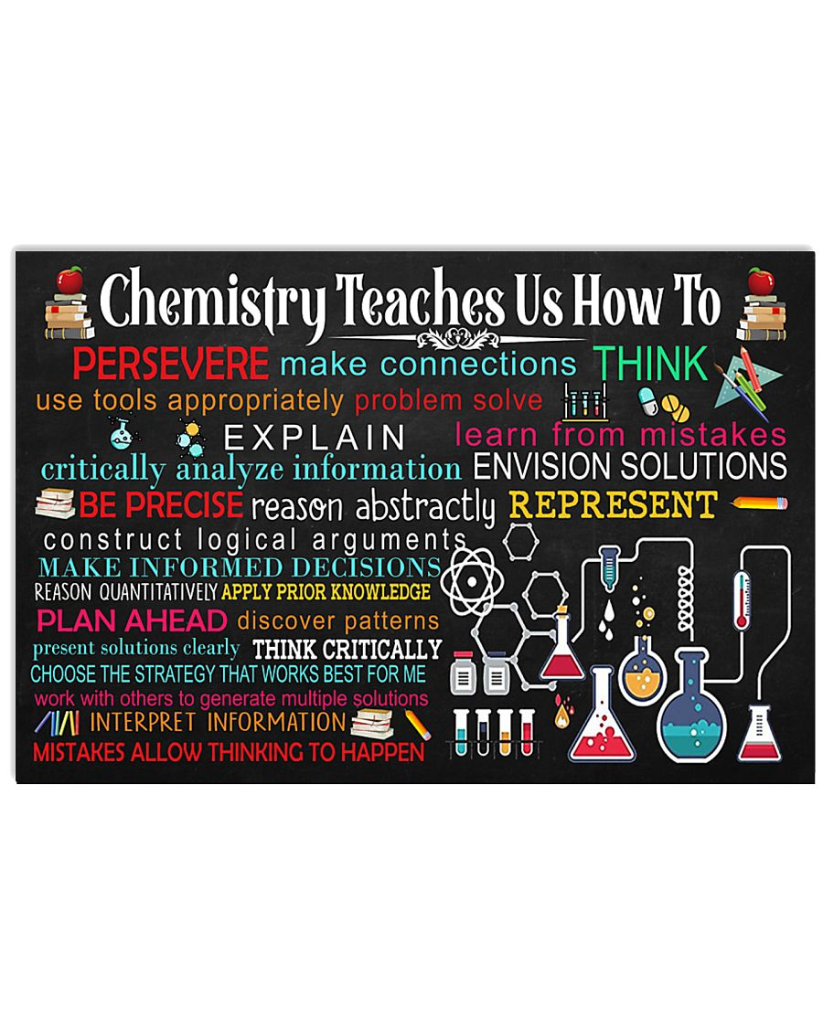 Chemist Chemistry Teaches Us How To 17x11 Poster