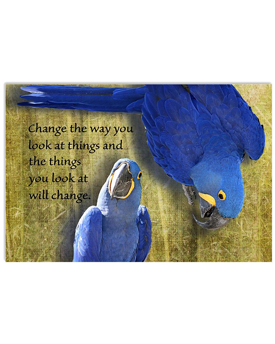 Parrot Change the way you look at things 17x11 Poster