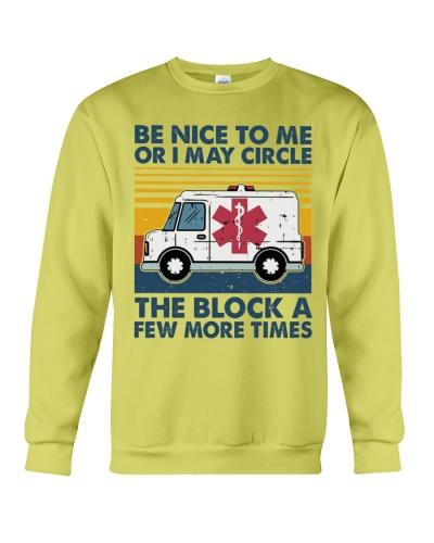 Paramedic I May Circle The Block A Few More Times