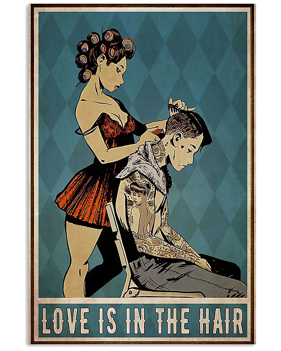 Hairdresser Love Is In The Hair 11x17 Poster