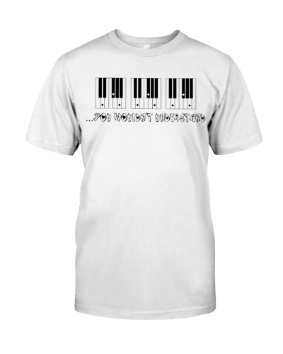 Pianist You wouldn't understand