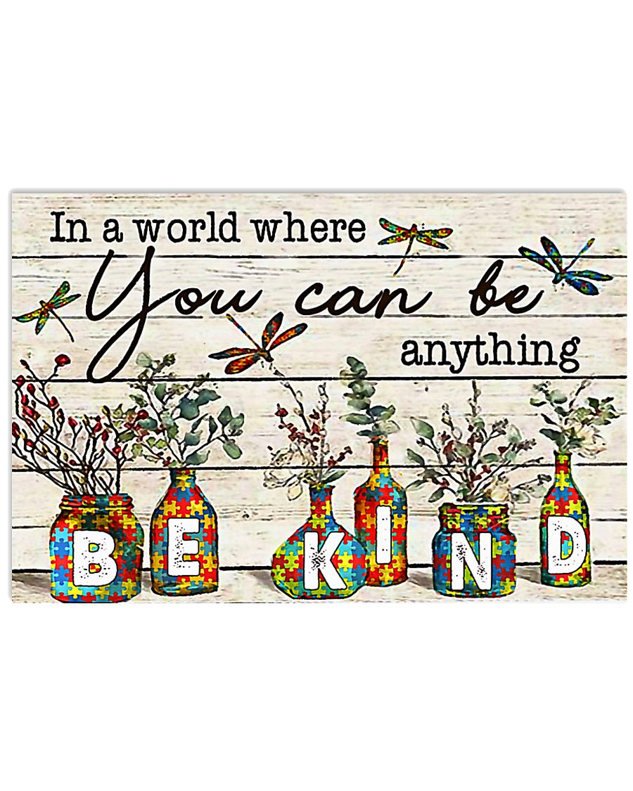 Autism In A World You Can Be Anything Be Kind 17x11 Poster