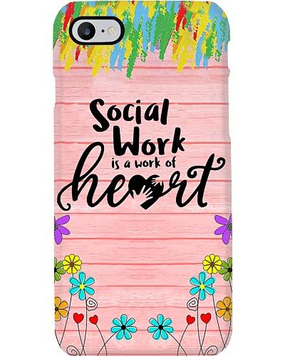 Social Worker - Social Work Is A Work Of Heart