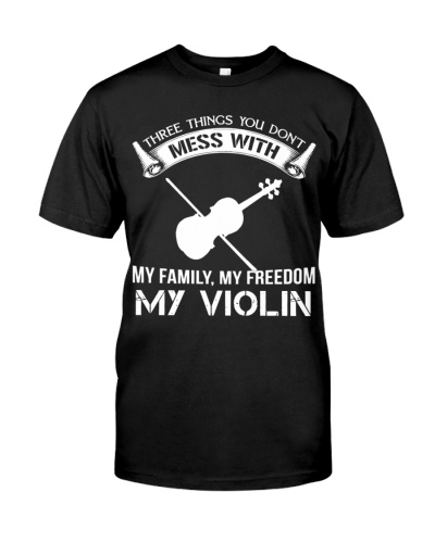 Violin Three Things You Don't Mess With