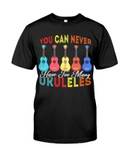 Never Have Too Many Ukuleles Classic T-Shirt front