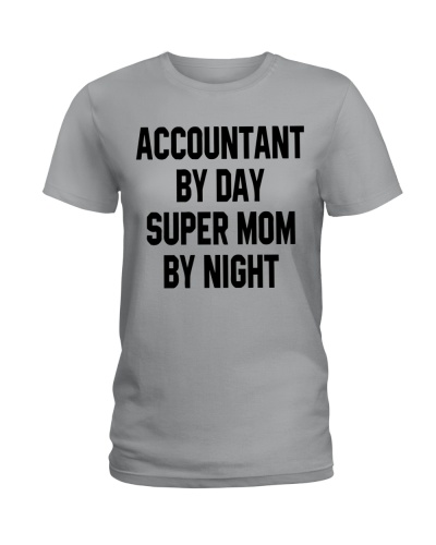 Accountant by day super mom by night