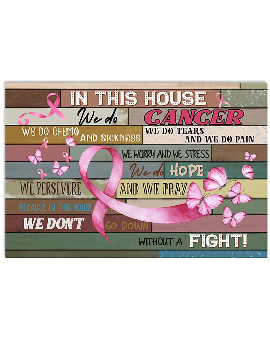 Breast Cancer In This House We Do  17x11 Poster