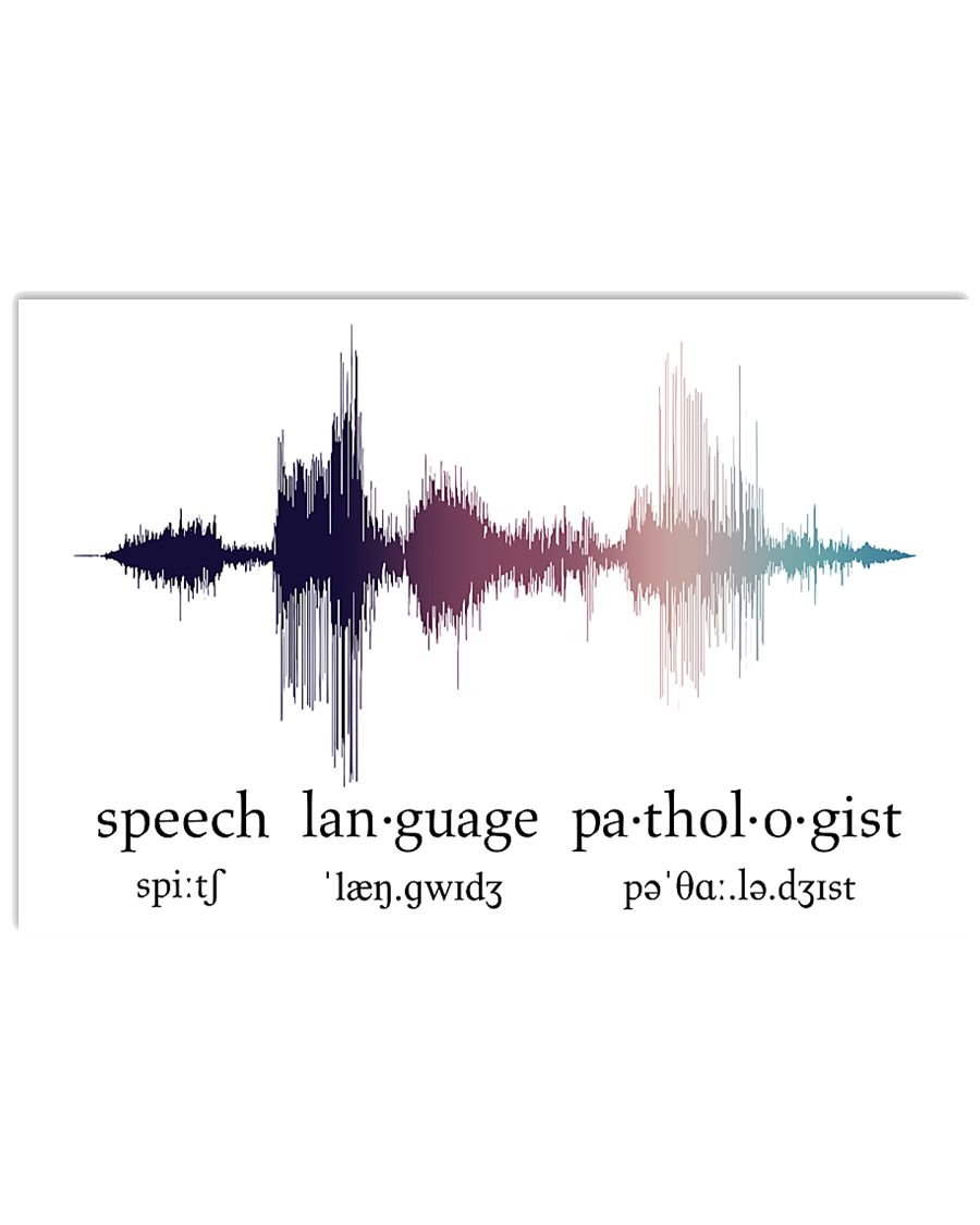 Speech Language Pathologist - Voice  17x11 Poster