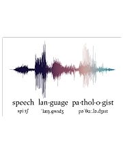 Speech Language Pathologist - Voice  17x11 Poster front