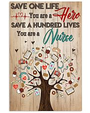 Save A Hundred Lives You Are A Nurse 11x17 Poster front