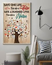 Save A Hundred Lives You Are A Nurse 11x17 Poster lifestyle-poster-1