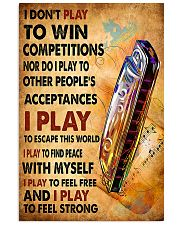 Harmonica I play to feel strong  11x17 Poster front